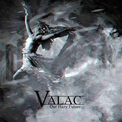 Valac - Our Hazy Future (2019)