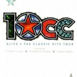 10CC – Alive – The Classic Hits Tour 1993 DVD