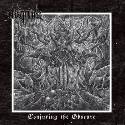 Abythic - Conjuring The Obscure (2019)
