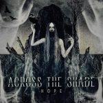 Across The Shade - Hope (2019) 320 kbps