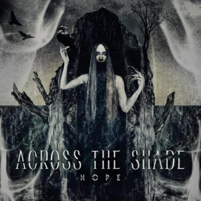 Across The Shade - Hope (2019)