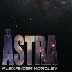 Alexander Korolev - Ad Astra (2019) 320 kbps