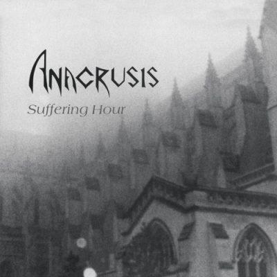 Anacrusis - Suffering Hour (Reissue) (2019)