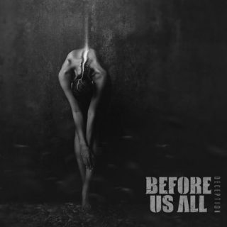 Before Us All - Deception (2019)