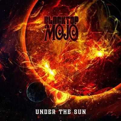 Blacktop Mojo - Under The Sun (2019)