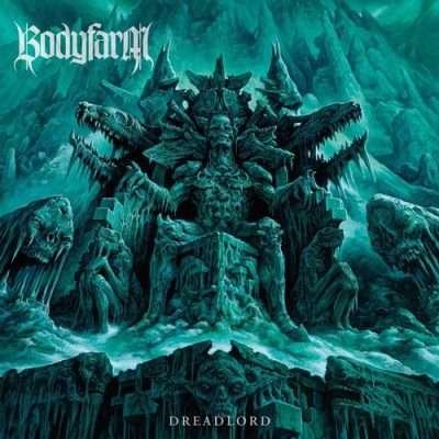 Bodyfarm - Dreadlord (2019)