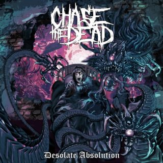 Chase the Dead - Desolate Absolution (2019)