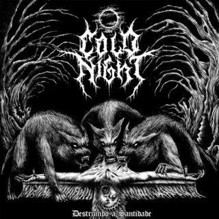Cold Night - Destruindo A Santidade (2019)