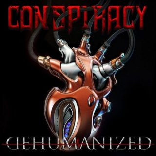 Conspiracy - Dehumanized (2019)