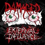 Damaged - External Influence (2019) 320 kbps