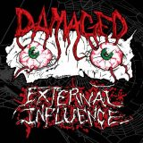 Damaged - External Influence (2019)