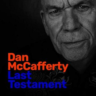 Dan McCafferty (ex-Nazareth) - Last Testament (2019)