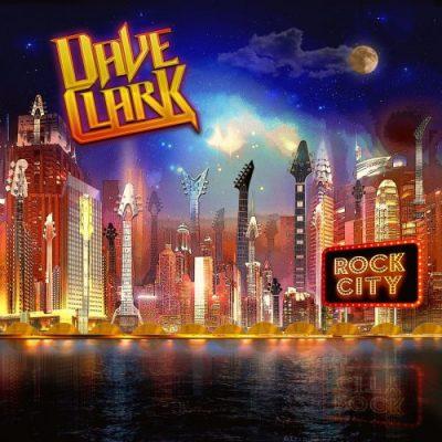Dave Clark - Rock City (2019)