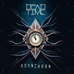 Dead Time – Asynchron (2019) 320 kbps
