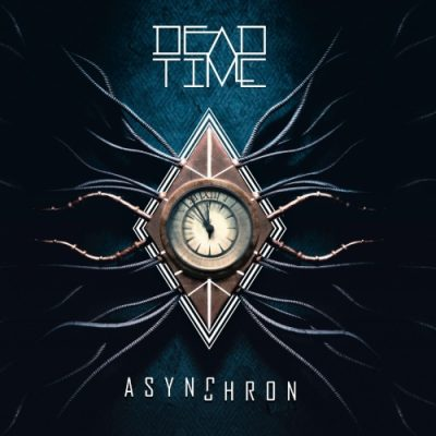 Dead Time - Asynchron (2019)