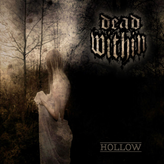 Dead Within - Hollow (2019)