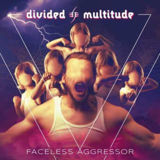 Divided Multitude - Faceless Aggressor (2019)