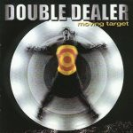 Double Dealer - Moving Target (1999) 320 kbps