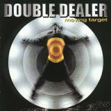 Double Dealer - Moving Target (1999)