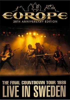 Europe - The Final Countdown Tour Live In Sweden 1986 (2006)