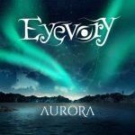 Eyevory - Aurora (2019) 320 kbps