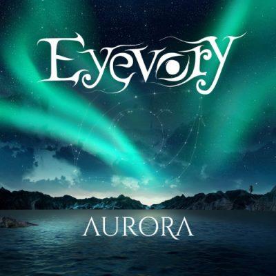 Eyevory - Aurora (2019)