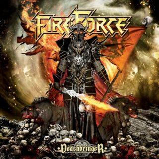 FireForce - Dеаthbringеr (2014)