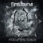 Firstbourne - Pick up the Torch (2019) 320 kbps