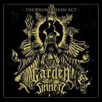 Garden Of Sinners - The Promethean Act (2019)