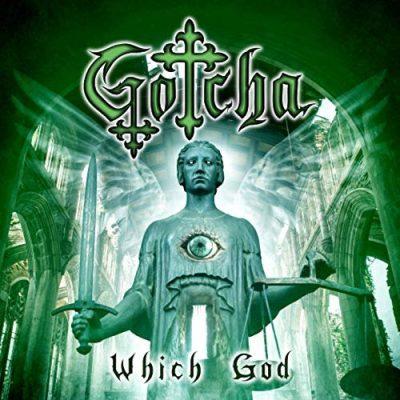 Gotcha - Which God (2019)
