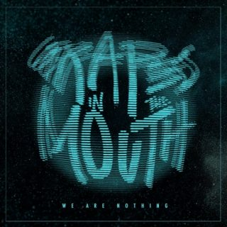 Grapes in the Mouth - We Are Nothing (2019)