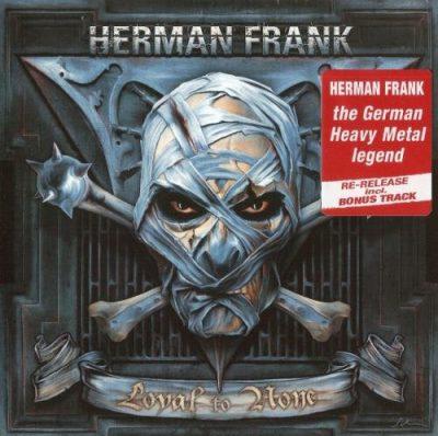 Herman Frank – Lоуаl То Nоnе (2009) [2016] 320 kbps