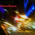 Hidden Danger – On The Streets Of Philly (2019) 320 kbps