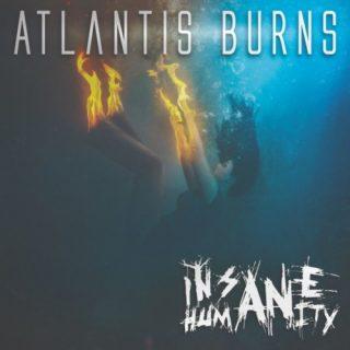 Insane Humanity - Atlantis Burns (EP) (2019)