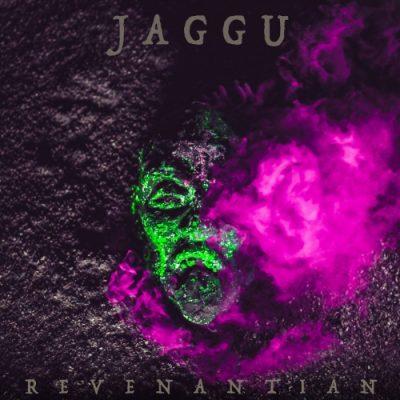JAGGU - Revenantian (2019)