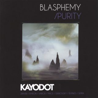Kayo Dot - Blasphemy / Purity (2CD Edition) (2019)