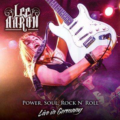 Lee Aaron - Power, Soul, Rock n'Roll - Live in Germany (2019)