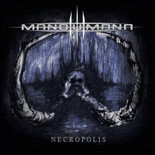 Mano Humana - Necropolis (2019)