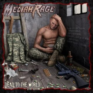 Meliah Rage - Dеаd То Тhе Wоrld (2011) [2018]