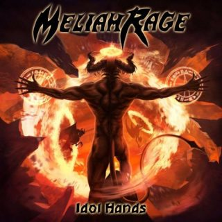 Meliah Rage - Idol Hands (2018)