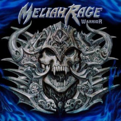 Meliah Rage - Wаrriоr (2014)
