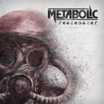 Metabolic - Peacemaker (2019) 320 kbps