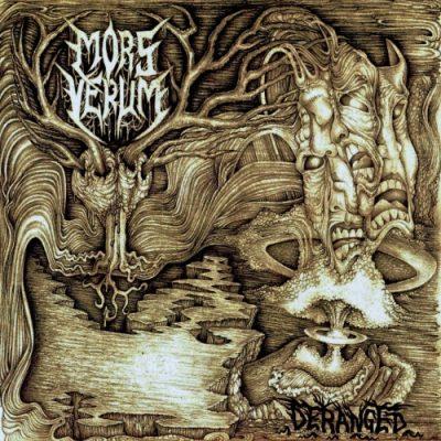 Mors Verum - Deranged (2019)