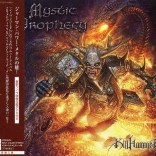 Mystic Prophecy - Кillhаmmеr [Jараnesе Editiоn] (2013)