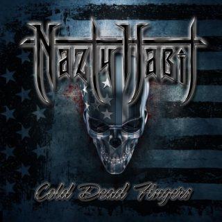 Nazty Habit - Cold Dead Fingers (2019