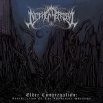 Nethescerial - Elder Congregation: Annihilation of the Abominate Shadows (2019) 128 kbps