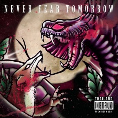 Never Fear Tomorrow - Never Fear Tomorrow (2019)