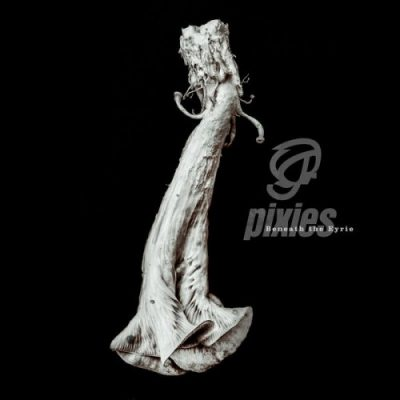 Pixies - Beneath the Eyrie (2019)