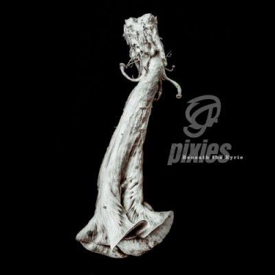 Pixies - Beneath the Eyrie (2019)