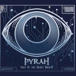 Pyrah – Part of the Ghost World (2019) 320 kbps